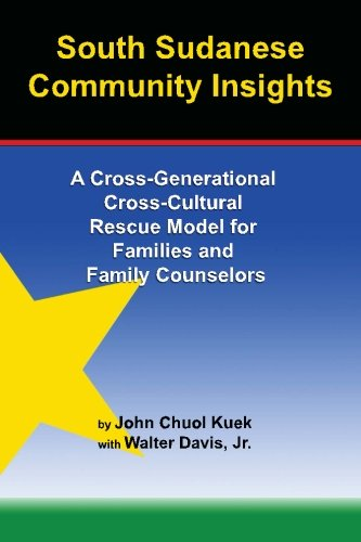 South Sudanese Community Insights: A Cross-Generational Cross-Cultural Rescue Model for Families and Family Counselors