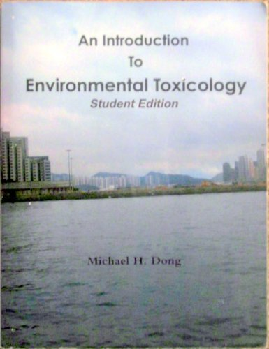 An Introduction to Environmental Toxicology (Student Edition)