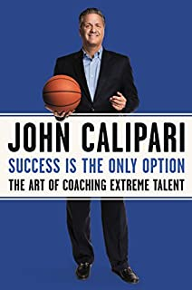 Book Cover: Success Is the Only Option: The Art of Coaching Extreme Talent