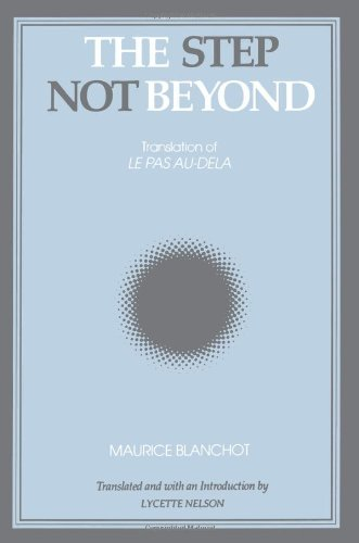 The Step Not Beyond (Suny Series, Intersections: Philosophy & Critical Theory)