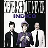Never Shout Never Indigo