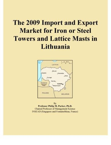 The 2009 Import And Export Market For Iron Or Steel Towers And Lattice Masts In Lithuania back-13616