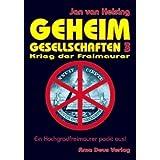 """Geheimgesellschaften 3. Krieg der Freimaurervon """"Jan van Helsing"""""""