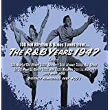 R&B Years 1947 ~ Various Artists