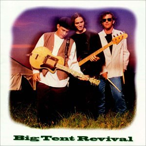 Big Tent Revival - Way It Ought to Be Lyrics - Zortam Music