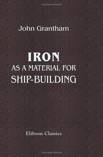 Iron, as a Material for Ship-building