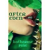 After Eden (Fallen Angels Book 1) ~ Katherine Pine