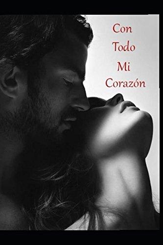 Con Todo Mi Corazon (Los Hermanos Dalton)  [Fernandez, Barbara] (Tapa Blanda)