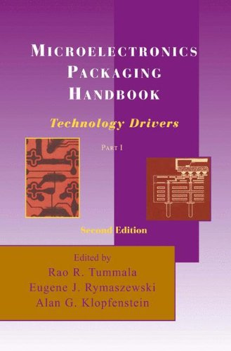 Microelectronics Packaging Handbook: Technology Drivers Part I