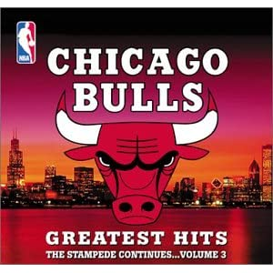 Chicago Bulls Greatest Hits, Vol. 3