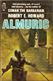 Almuric (Vintage Ace SF, 01750) (0441017509) by Robert E. Howard