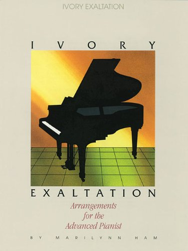 Ivory Exaltation: Arrangements for the Advanced Pianist (Lillenas Publications) PDF