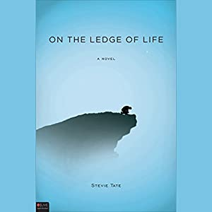 On the Ledge of Life Audiobook