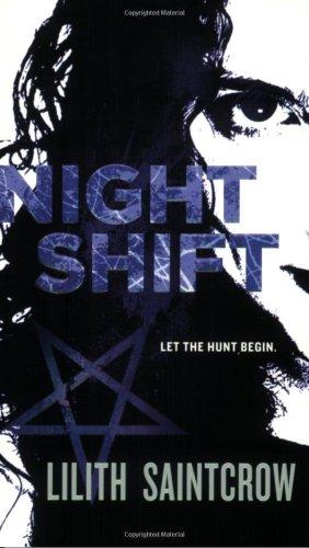 Night Shift (Jill Kismet, Hunter, Book 1)