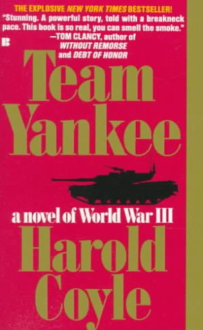 Team Yankee: A Novel of World War III, HAROLD COYLE