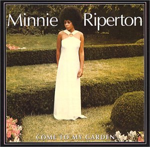 minnie riperton come to my garden music