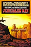 The Complete Chronicles of the Jerusalem Man (0099676613) by DAVID GEMMELL