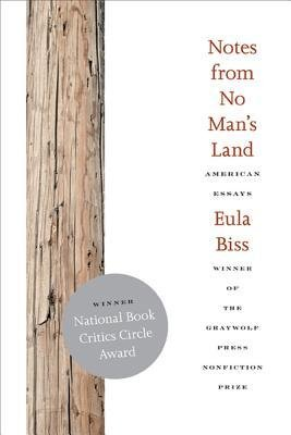 essay press eula biss Notes from no mans land american essays by eula biss available in trade paperback on powellscom, also read synopsis and reviews winner of the graywolf press nonfiction prize a frank and.