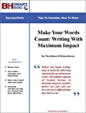 img - for Make Your Words Count: Writing With Maximum Impact -- Organizing Your Thoughts And Watching Your Grammar book / textbook / text book