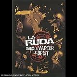 La Ruda : Dans la vapeur et le bruit - Edition 2 DVD