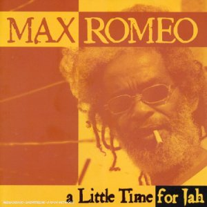 Max Romeo - A Little Time For Jah - Zortam Music