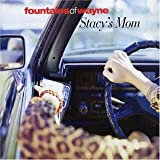 Fountains of Wayne Stacy's Mom