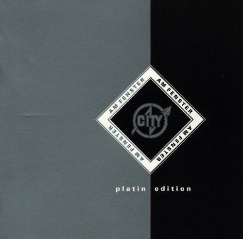 City - Am Fenster-Platin Edition - Zortam Music