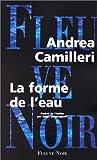echange, troc Camilleri/Andrea - La forme de l eau