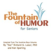 The Fountain of Humor for Seniors | [Richard G. Lazar]