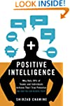 Positive Intelligence:  Why Only 20%...