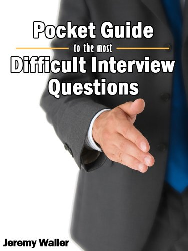 Pocket Guide to the Most Difficult Interview Questions