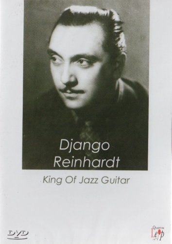 Django Reinhardt - King Of Jazz Guitar [DVD]