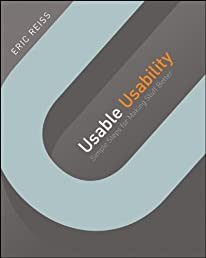 Usable Usability: Simple Steps for Making Stuff Better