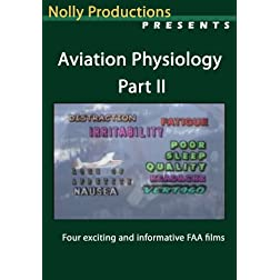 Aviation Physiology Part II