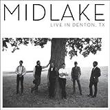 Midlake: Live in Denton, TX Vinyl 12