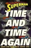 Superman: Time and Time Again Dan Jurgens
