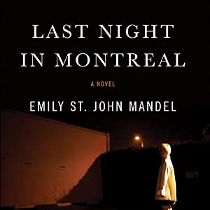 Last Night in Montreal Audiobook