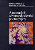 img - for A Manual of Advanced Celestial Photography book / textbook / text book