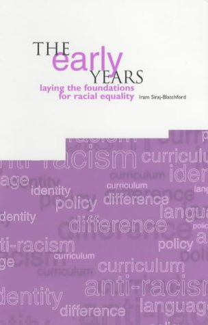Early Years: Laying the Foundations for Racial Equality