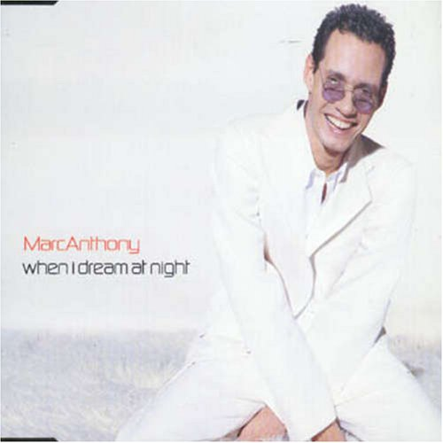 Marc Anthony - When I Dream At - Zortam Music