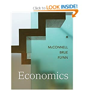 Economics, 18th Edition McConnell, Brue and Flynn