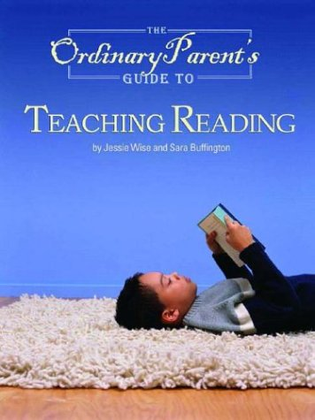 Ordinary Parents Guide To Teaching Reading, JESSIE WISE, SARA BUFFINGTON