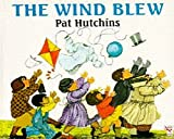 The Wind Blew (Red Fox Picture Books) (0099207516) by Hutchins, Pat