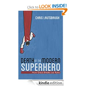 Death of the Modern Superhero