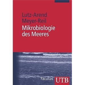 Mikrobiologie des Meeres: Eine Einführung (Uni-Taschenbücher M)