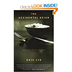 The Accidental Asian: Notes of a Native Speaker