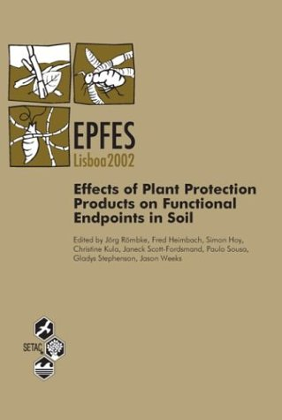 Effects of Plant Protection Products on Functional Endpoints in Soil (EPFES), Lisbon, 24-26 April 2002 PDF