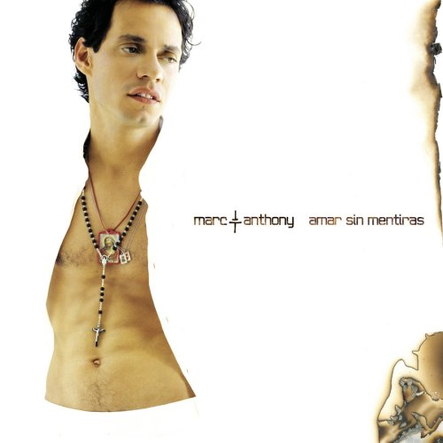 Marc Anthony - Amar Sin Mentiras - Zortam Music