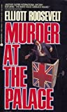 Murder at the Palace (0380704056) by Roosevelt, Elliott
