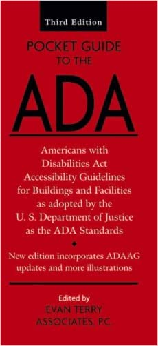 Pocket Guide to the ADA: Americans with Disabilities Act Accessibility Guidelines for Buildings and Facilities